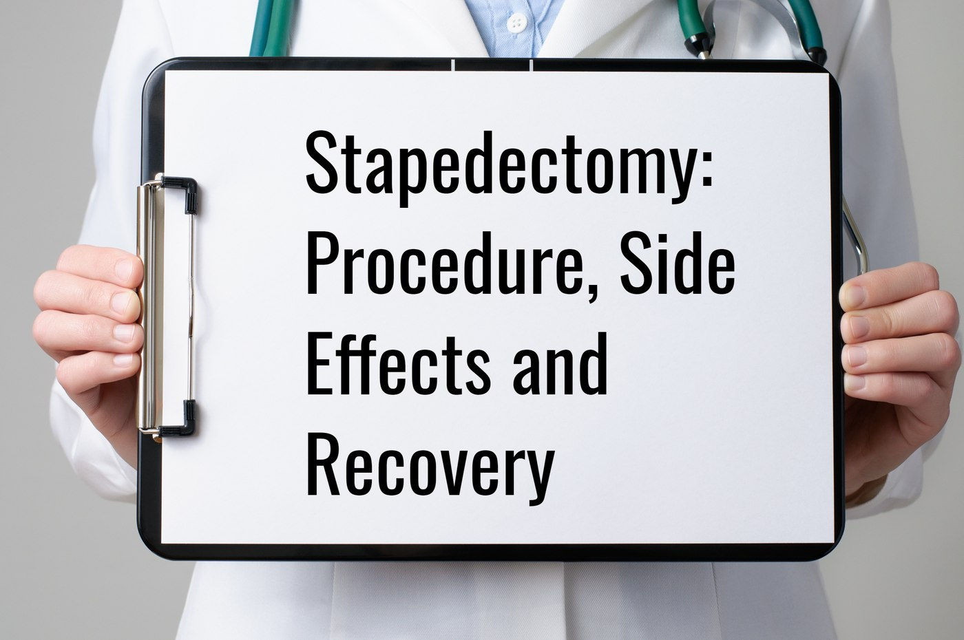 Stapedectomy procedure side effects and recovery houston ent