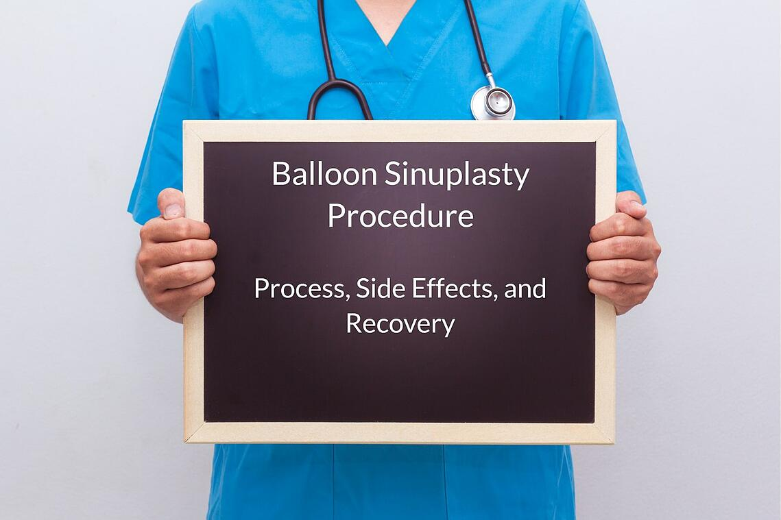 balloon sinuplasty procedure process side effects and recovery